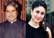 Vishal Bhardwaj wants to work with Kareena