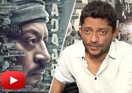 Nishikanth Kamat: Irrfan Khan Gave Me 'Madaari'
