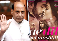 'Ae Dil Hai Mushkil' will have safe and secure release: Rajnath Singh
