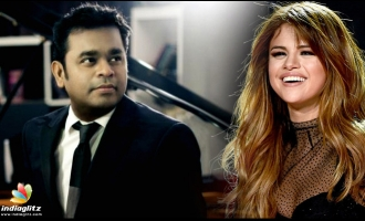 Hollywood Sensation Selena Gomez Desire To Work With A.R.Rahman