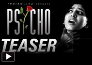 Psycho Teaser
