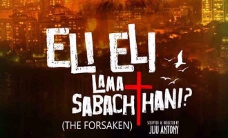 'Eli Eli Lama Sabachthani' to display in the film fest