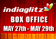 Chennai BOX OFFICE May27th to May29th