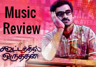 'Kootathil Oruthan' Music Review
