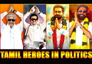 Tamil Heroes in politics - Special Slide Show