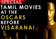 Tamil movies at the Oscars before 'Visaranai' Special Slide Show