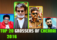 Top 20 grossers of chennai 2016