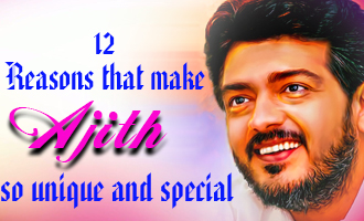 12 Reasons that make Ajith so unique and special
