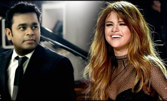 Whoa! Hollywood sensation Selena Gomez desires to sing for A.R.Rahman