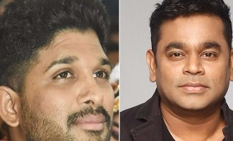 A.R. Rahman in talks for Allu Arjun's Tamil debut?