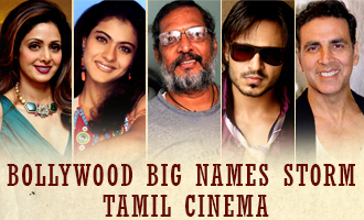 Bollywood big names storm Tamil cinema