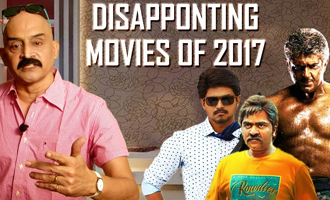 Most Disappointing Movies of 2017 - Kollywood Rewind 2017