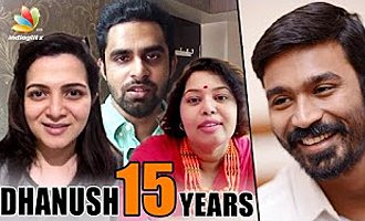 Celebs wish Dhanush on completing 15 years in Kollywood