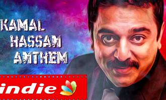 Kamal Hassan Anthem : 62nd Birthday Tribute to Ulaganayagan