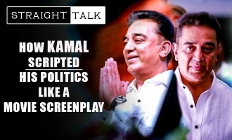 Straight Talk ! How Kamal scripted his politics like a movie screenplay