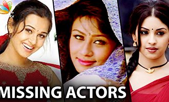 Missing Actresses in Kollywood