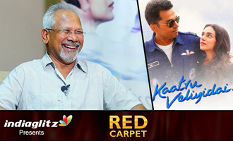 First Time In His Career Filmed Abroad : Maniratnam's Interview on Kaatru Veliyidai