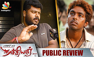 Naachiyaar : Public Review & Reaction