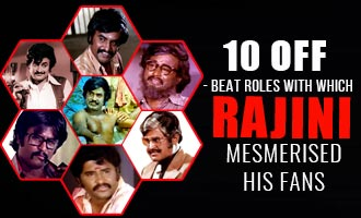 Ten Off-Beat roles with which Rajini mesmerised his Fans
