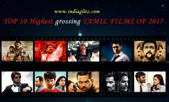 TOP 10 Highest grossing TAMIL FILMS OF 2017