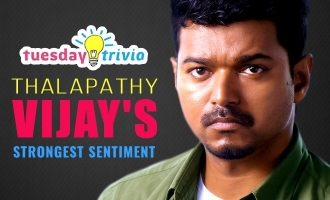 Tuesday Trivia ! Thalapathy Vijay's strongest sentiment