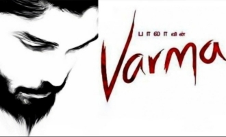 Bala's 'Varma' with Vikram's son Dhruv : A major update is here