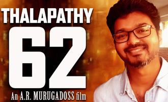 Thalapathy 62 aka Vijay 62 Preview