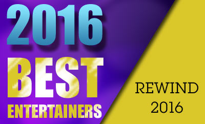 2016: Revisiting The Year's Best Entertainers