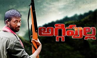 'Aggipulla' By 'Pelli Choopulu' Director