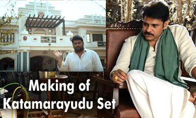 Making Of Katamarayudu Set