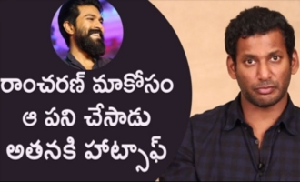 Big salute and hats off to Ram Charan: Vishal Interview