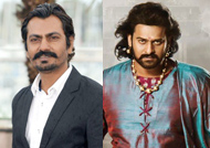 FANTASTIC: Nawazuddin for Prabhas in 'Baahubali 2'