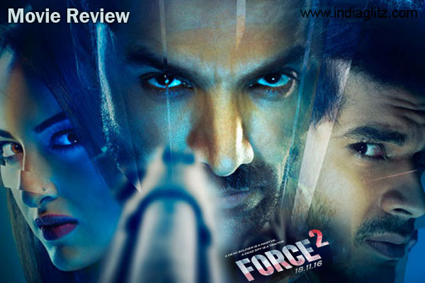 Force 2 Review Force 2 Bollywood Movie Review Story Rating