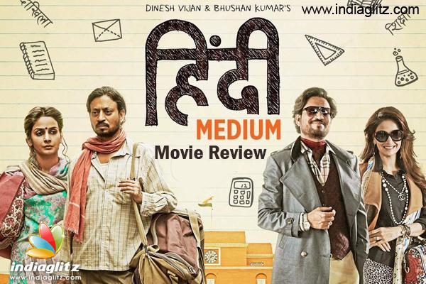 Hindi Medium Review Hindi Medium Bollywood Movie Review Story