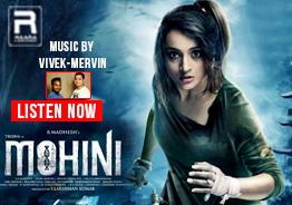 Listen To 'Mohini' Songs