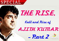 The Rise, Fall and Rise of Ajith Kumar- Part 2