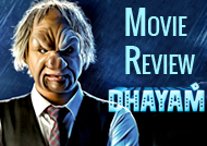 'Dhayam' Movie Review