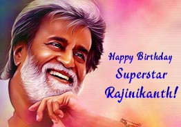 Happy Birthday Superstar Rajinikanth!