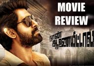 'Naan Aanaiyittal' Review