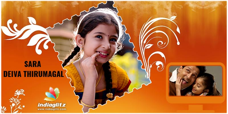 Sara - Deiva Thirumagal