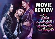 'Prema Entha Madhuram Priyuralu Antha Katinam' Review