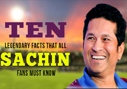 TEN legendary facts that all Sachin fans must know